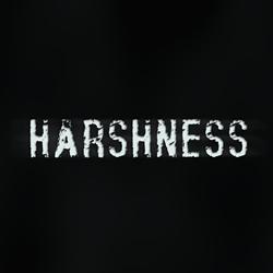 Harshness