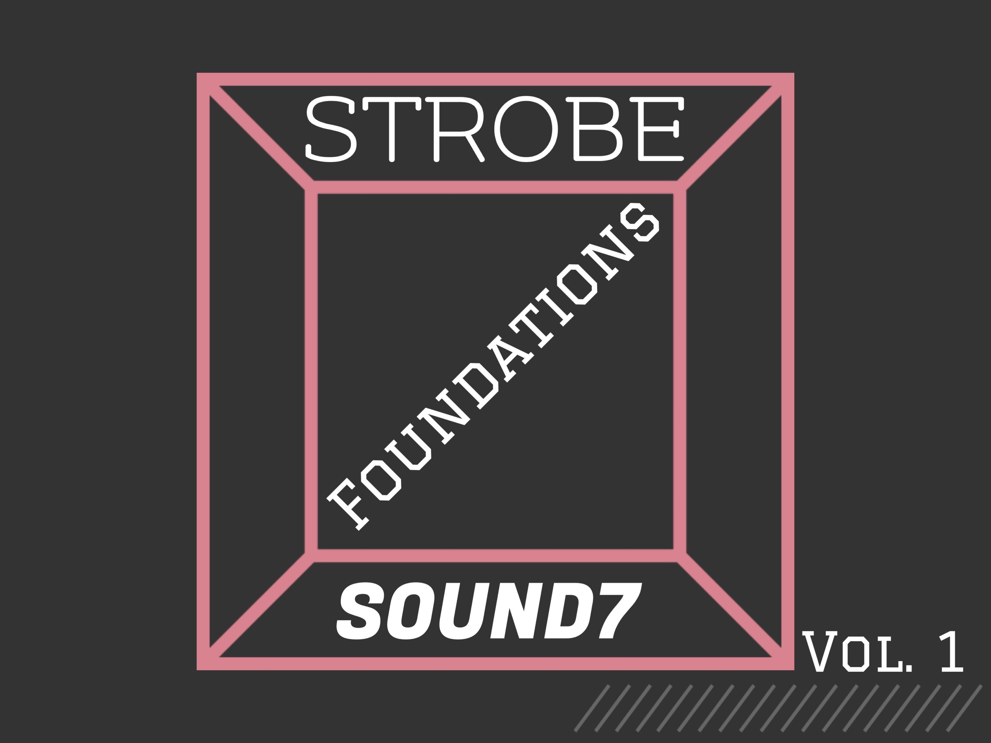 Strobe2 - Foundations Vol. 1 Sound Set