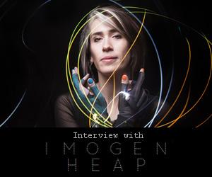 Art and Technology: An Interview with Imogen Heap