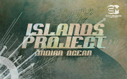 Islands Project - Indian Ocean