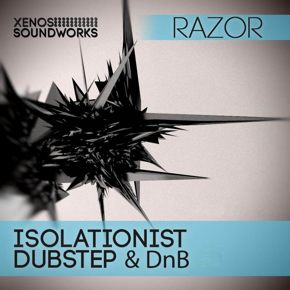 Isolationist Dubstep and DnB for Razor
