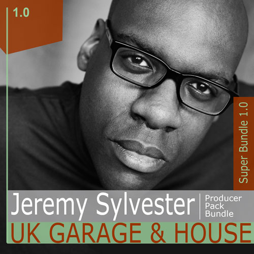Jeremy Sylvester - UK Garage & House - BUNDLE - V1