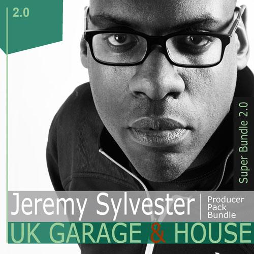 Jeremy Sylvester - UK Garage & House - BUNDLE - V2