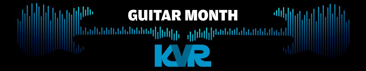 KVR Guitar Month