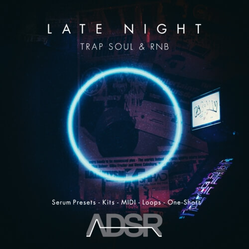 KVR: ADSR Sounds releases Late Night Trap Soul & R&B