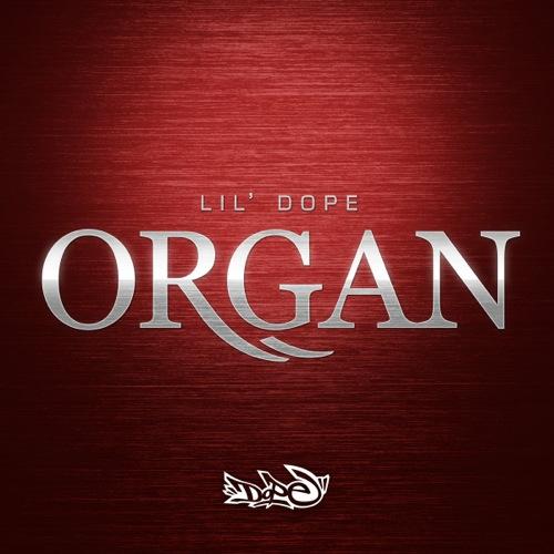 Lil' Dope: ORgan Vol.1