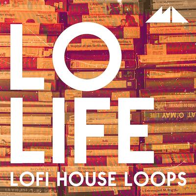 Lo Life: LoFi House Loops