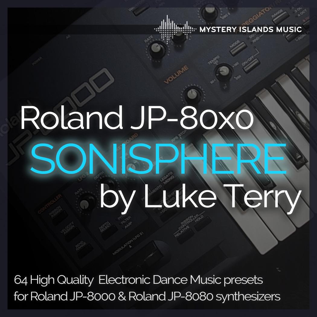 Luke Terry Sonisphere for Roland JP-8000 / JP-8080