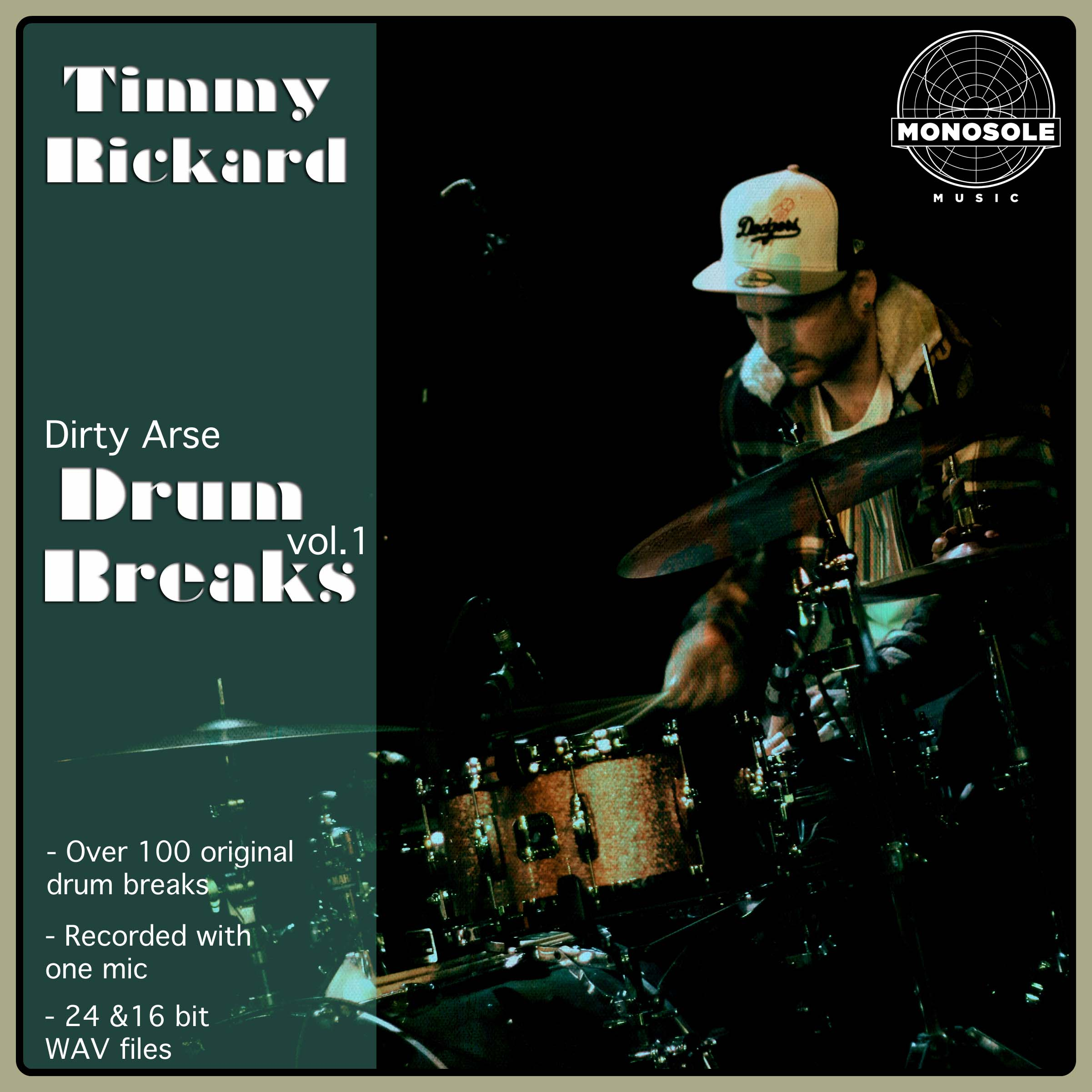 Timmy Rickard presents Dirty Arse Drum Breaks vol. 1