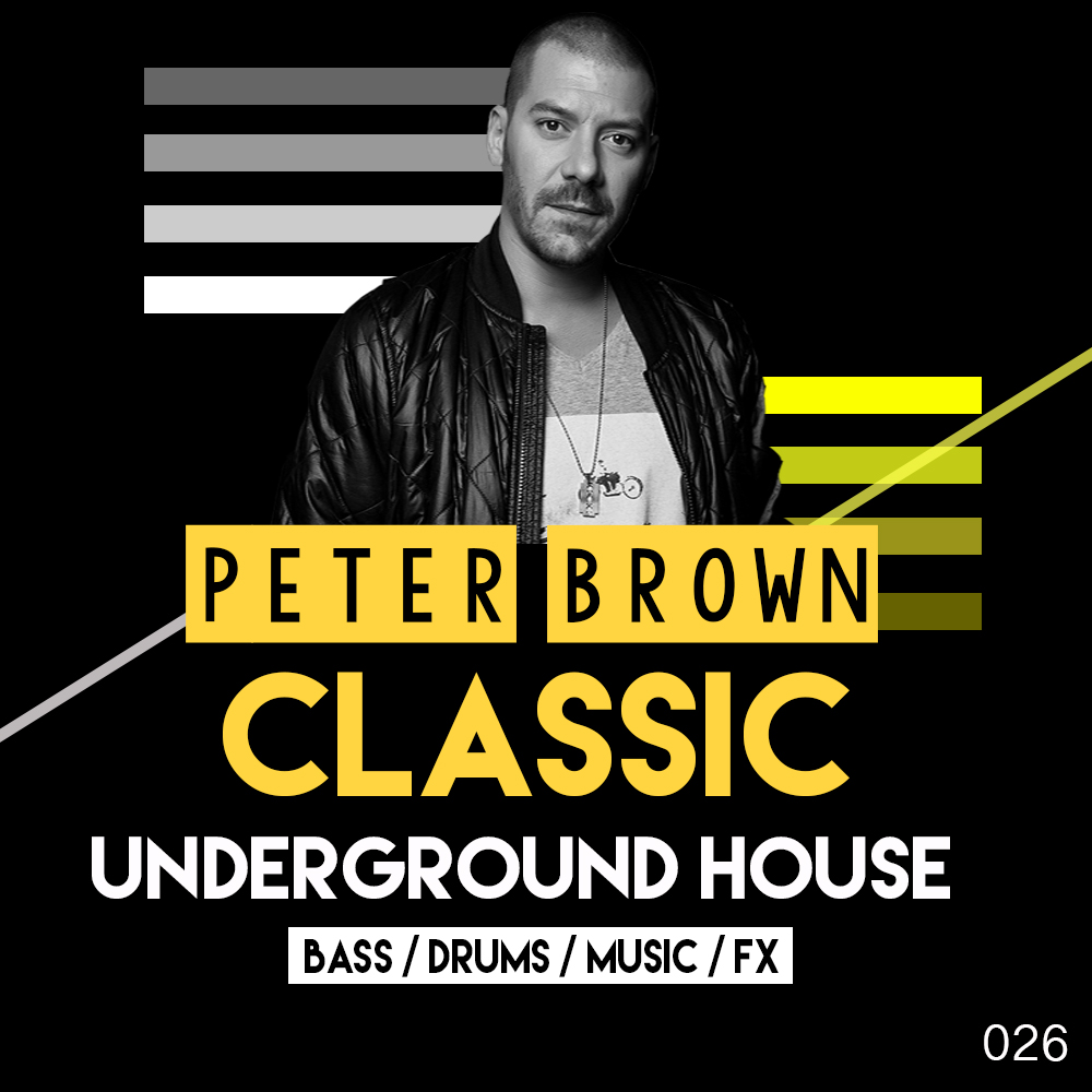 Peter Brown:Classic Underground House