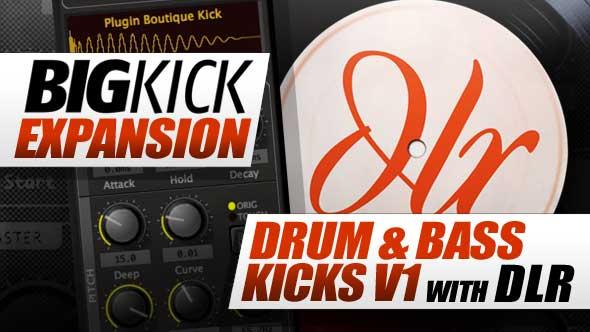 BigKick Expansion V3 - Drum & Bass Kicks with DLR