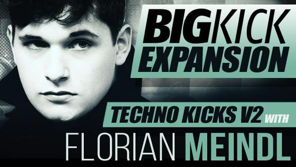 BigKick Expansion V8 - Techno Kicks V2 with Florian Meindl