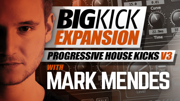 BigKick Expansion V12 - Progressive House Kicks V3 with Mark Mendes