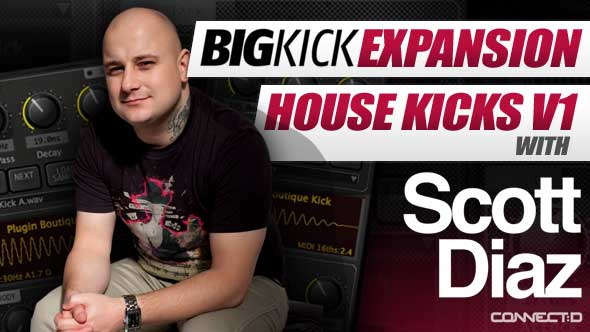 BigKick Expansion V4 - House Kicks with Scott Diaz