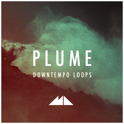 Plume: Downtempo Loops