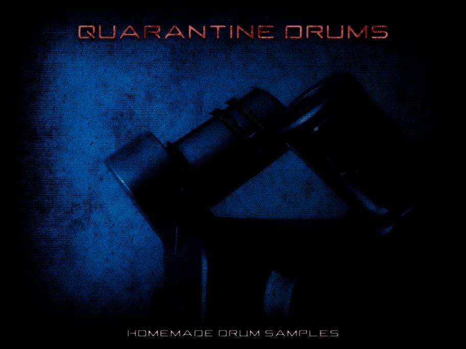 Quarantine Drums
