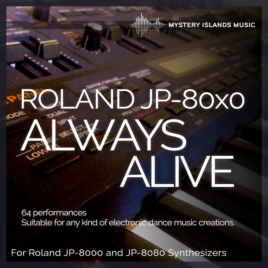 Roland JP-80x0 'Always Alive' soundset