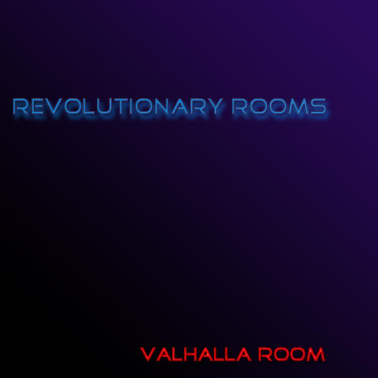 Revolutionary Rooms for ValhallaRoom
