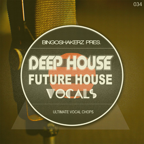 Kvr deep house future house vocals by bingoshakerz loops for Classic house vocal samples