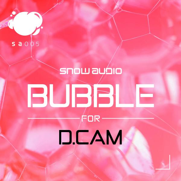 Bubble for DCAM