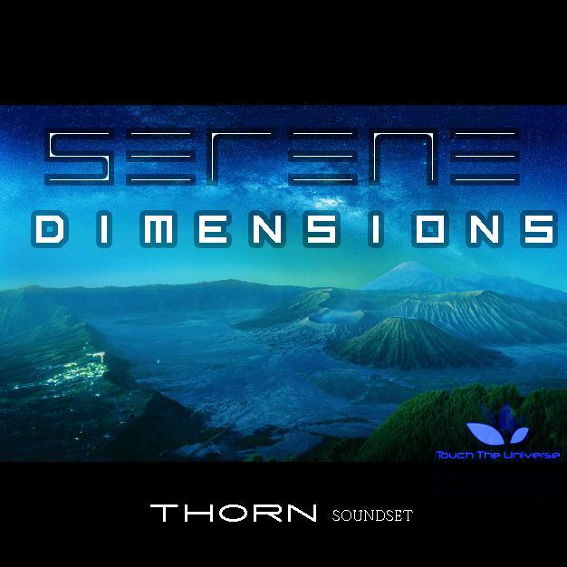 Serene Dimensions Soundset for Thorn