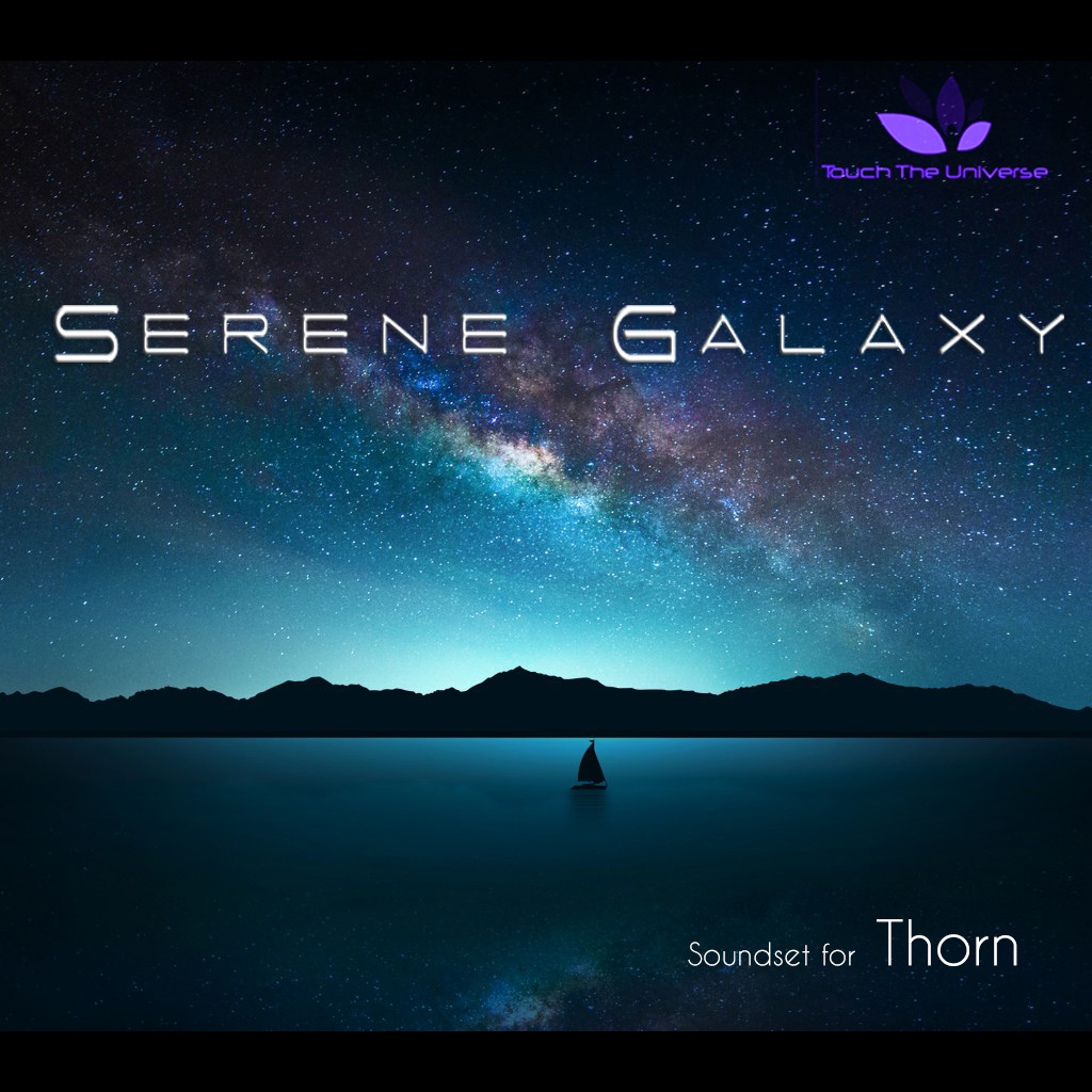 Serene Galaxy Soundset for Thorn