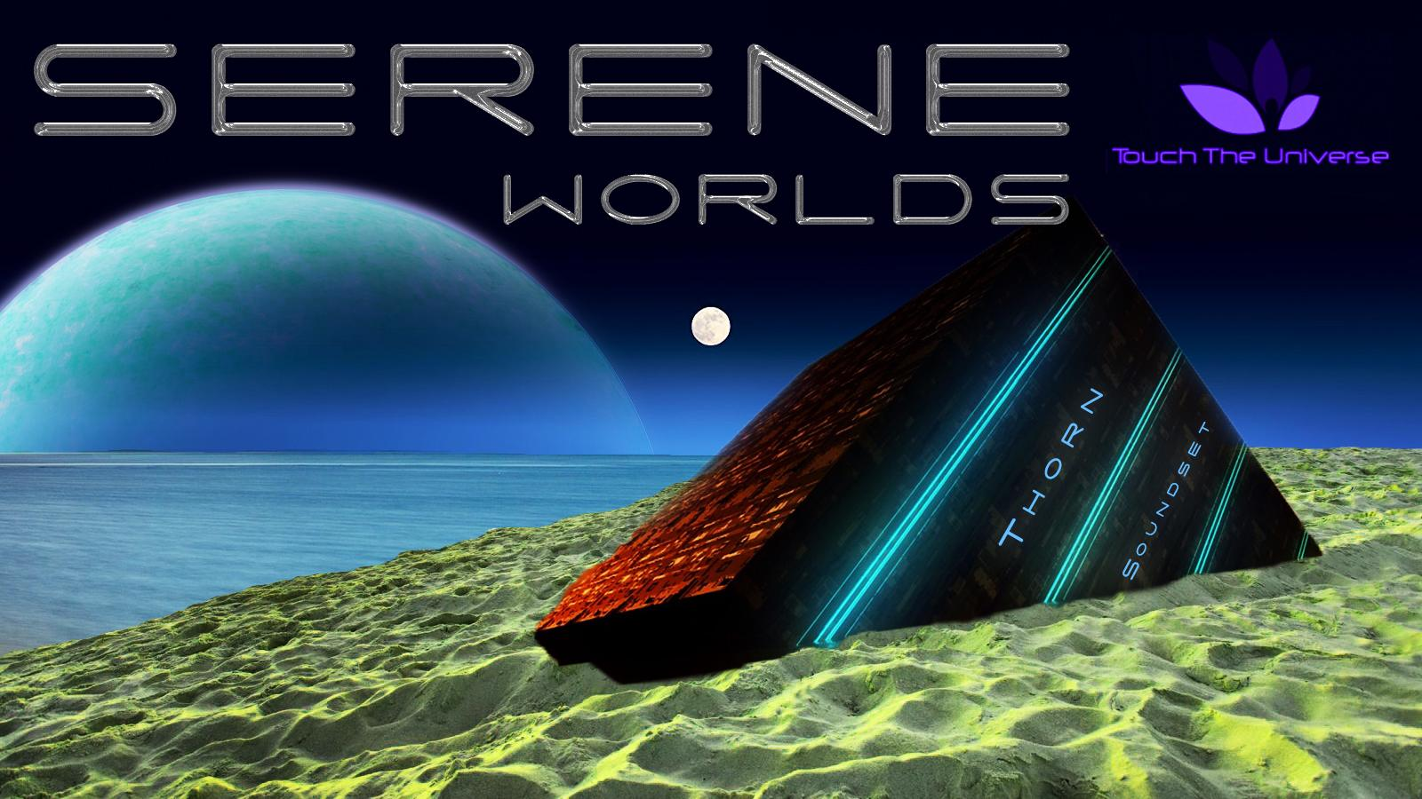 Serene Worlds for Thorn