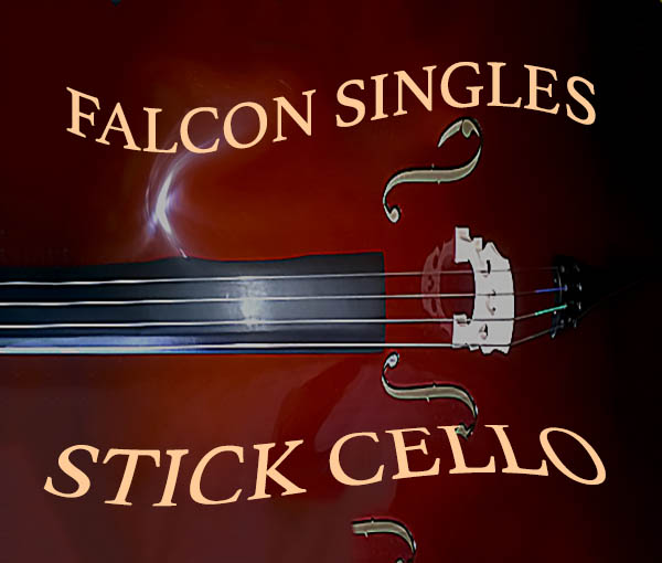 Falcon Singles - Stick Cello