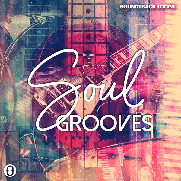 Soul Grooves Loops and Samples