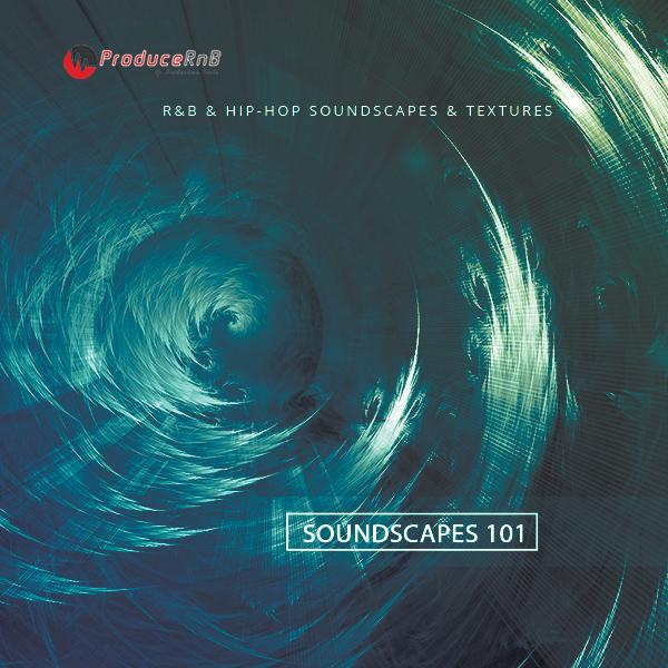 Soundscapes & Textures 101