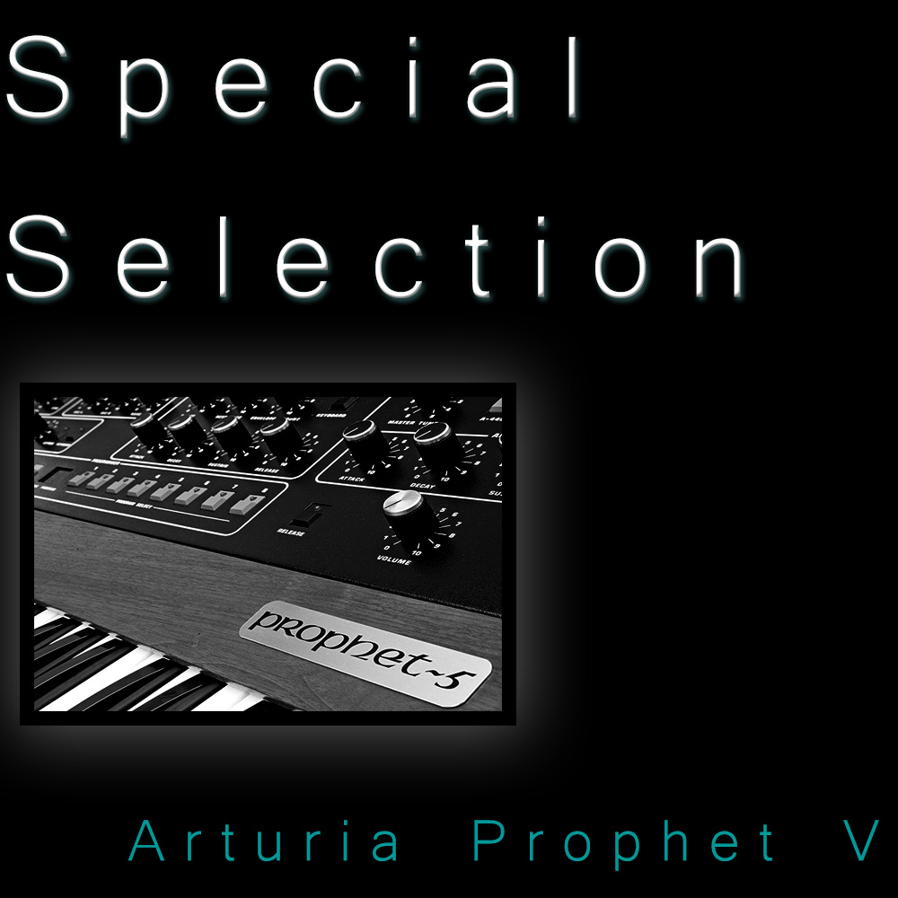Special Selection for Arturia Prophet V