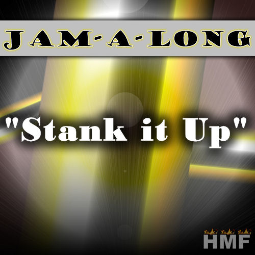 Jam-A-Long: Stank It Up