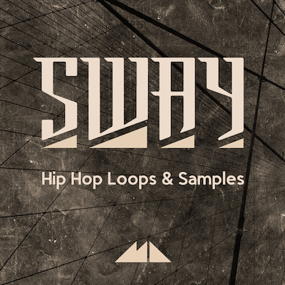 Sway: Hip Hop Loops & Samples