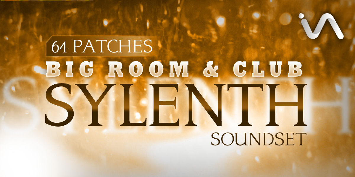 Inspire Audio SYLENTH1 Big Room Club Soundset