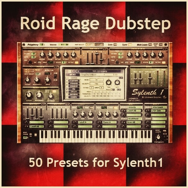 Roid Rage Dubstep for Sylenth