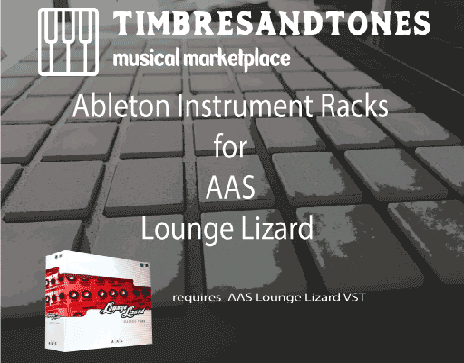 Ableton Instrument Racks for Loung Lizard EP-4 VST