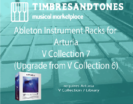 Ableton Instrument Racks for Arturia V Collection 7 Upgrade from V Collection 6