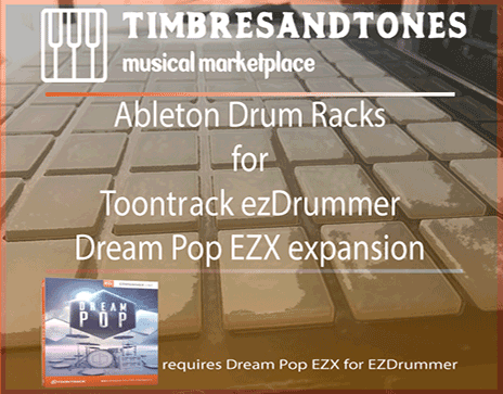 Ableton Drum Racks for ezDrummer Dream Pop EZX