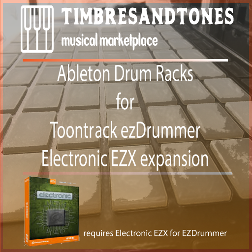 Ableton Drum Racks for ezDrummer Electronic EZX