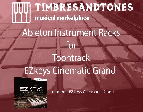 Ableton Instrument Racks for EZkeys Cinematic Grand
