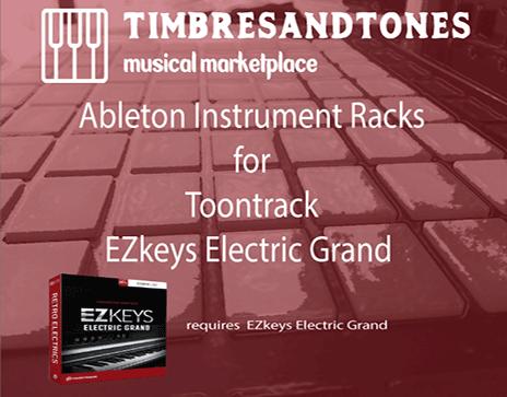 Ableton Instrument Racks for EZkeys Electric Grand
