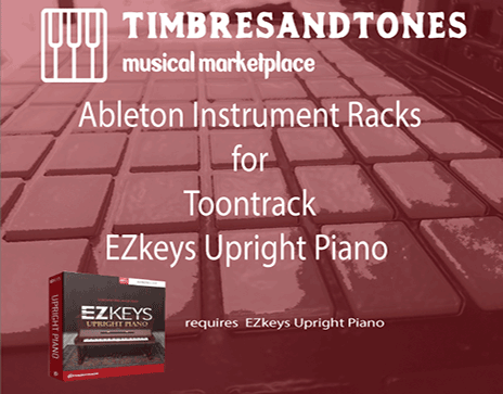 Ableton Instrument Racks for EZkeys Upright Piano