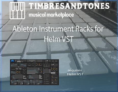 Ableton Instrument Racks for Helm VST