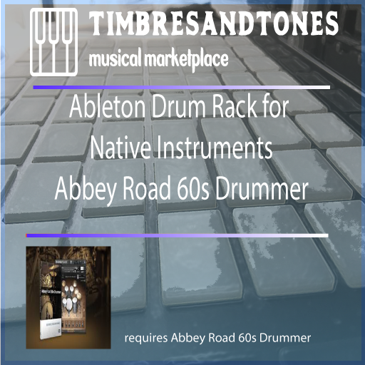 Ableton Drum Racks Native Instruments Abbey Road 60s Drummer