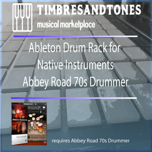 Ableton Drum Racks for Native Instruments Abbey Road 70s Drummer