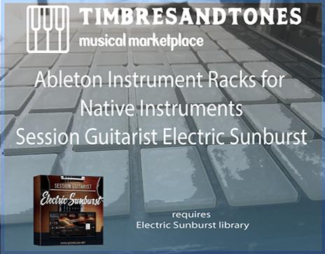 Ableton Instrument Racks for Session Guitarist Electric Sunburst