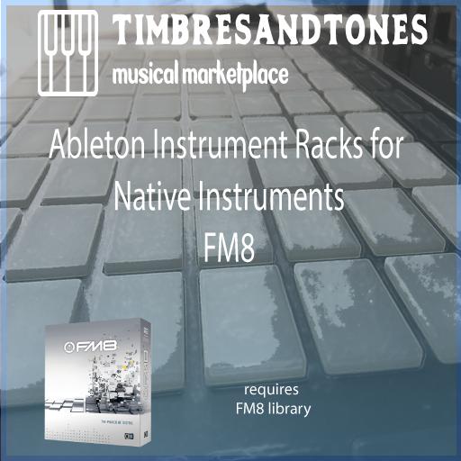 Ableton Instrument Racks for Native Instruments FM8
