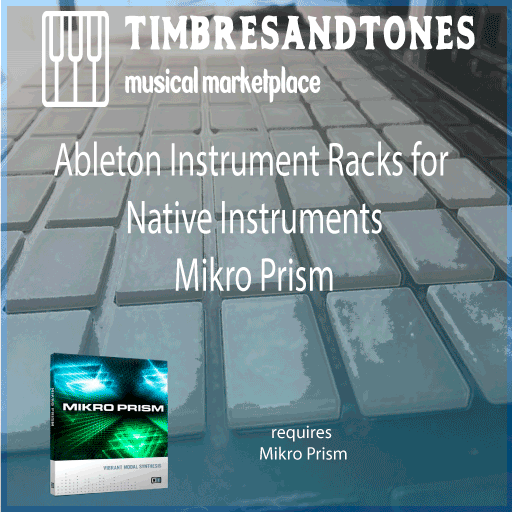 Ableton Instrument Racks for Native Instruments Mikro Prism