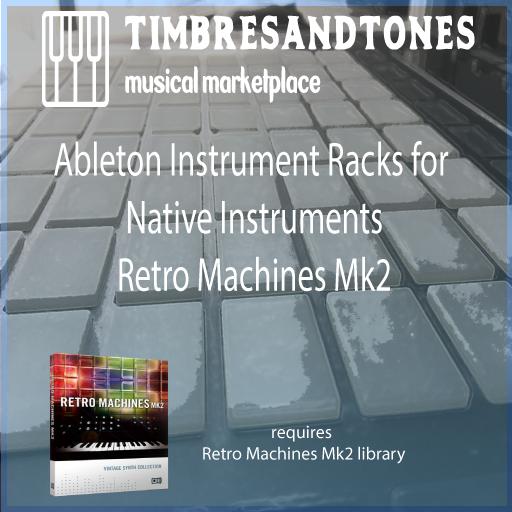 Ableton Instrument Racks for Native Instruments Retro Machines Mk2