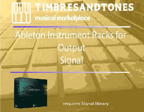 Ableton Instrument Racks for Output Signal